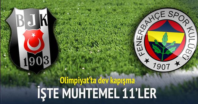 Beşiktaş-Fenerbahçe derbisinin muhtemel 11'leri