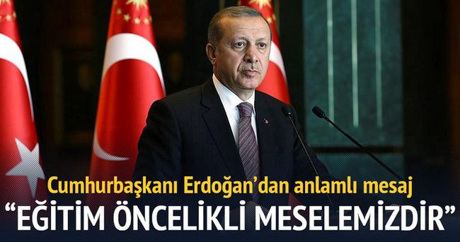 Erdoğan:Eğitim davası öncelikli meselemizdir