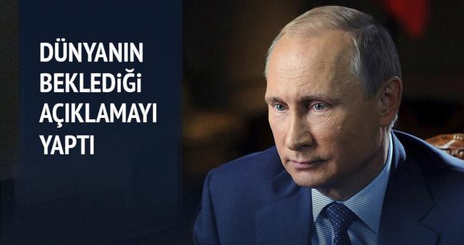 Putin dünyanın beklediği açıklamayı yaptı
