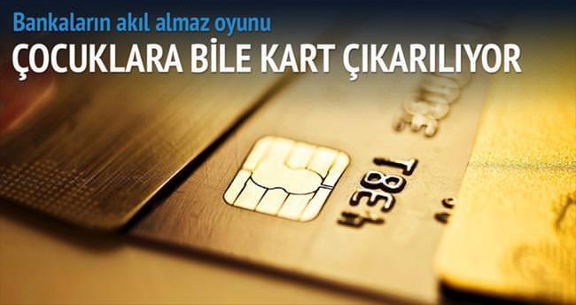 Bankaların 'kart' oyunu