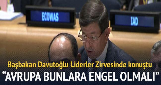 Davutoğlu:Avrupa savaşçılara engel olmalı
