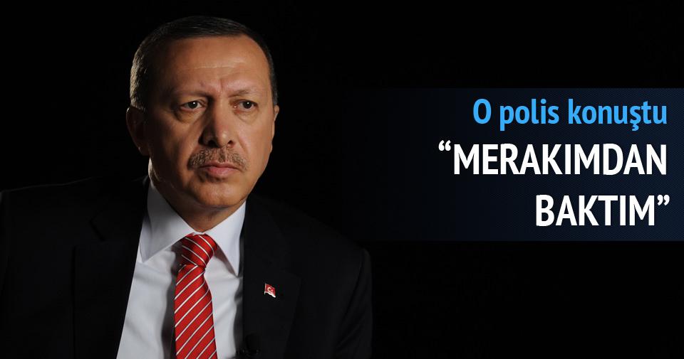 ''Erdoğan'ın bilgilerine merakımdan baktım''
