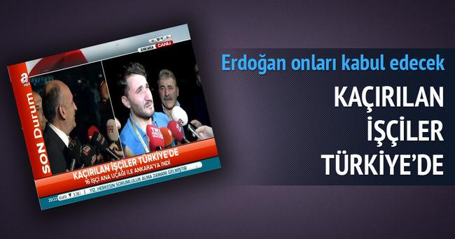 Kaçırılan işçiler Türkiye'de