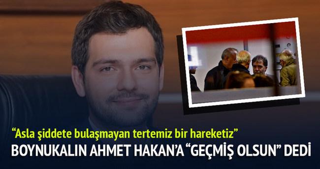 Boynukalın'dan Ahmet Hakan'a geçmiş olsun dileği
