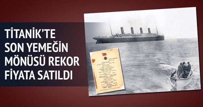 Titanik'te son yemeğin mönüsü 88 bin dolar