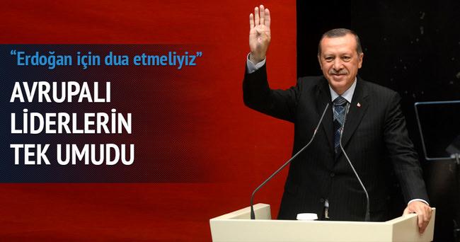 Avrupalı liderlerin tek ümidi Erdoğan