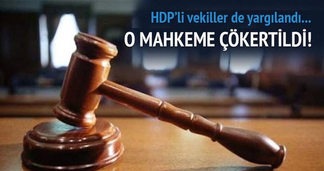 HDP'li vekilleri yargılayan mahkeme çökertildi!