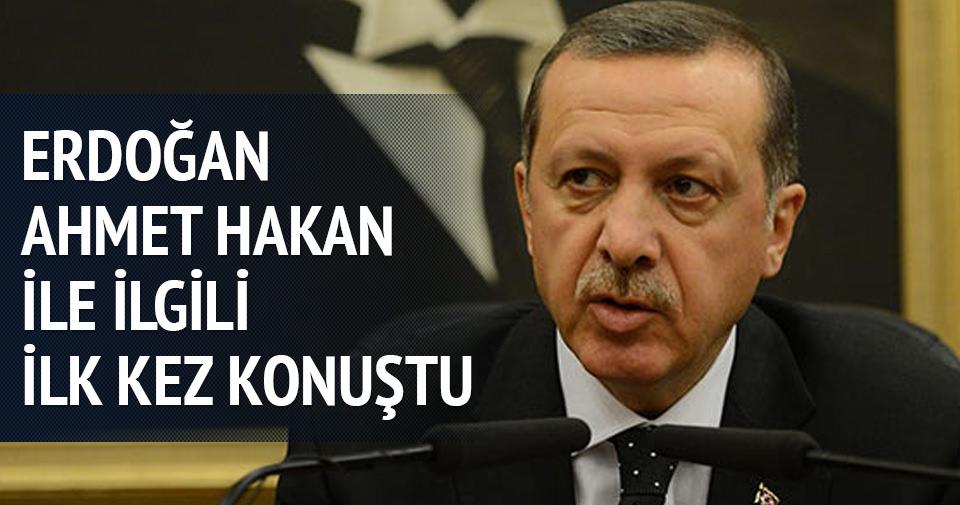 Erdoğan'dan Ahmet Hakan açıklaması