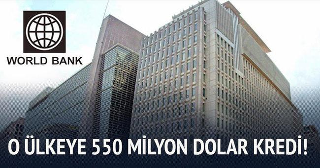 O ülkeye 550 milyon dolar kredi