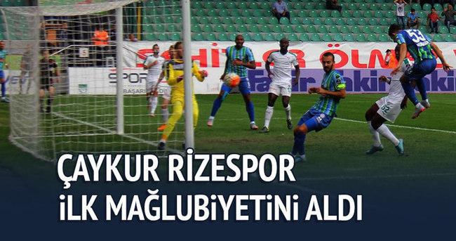Çaykur Rizespor, ilk yenilgisini aldı