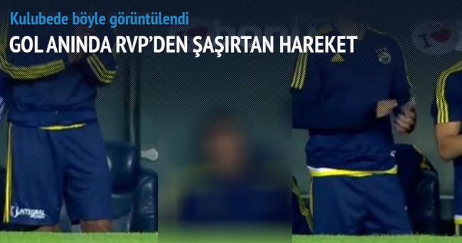 Gol anında RVP'den olay görüntü