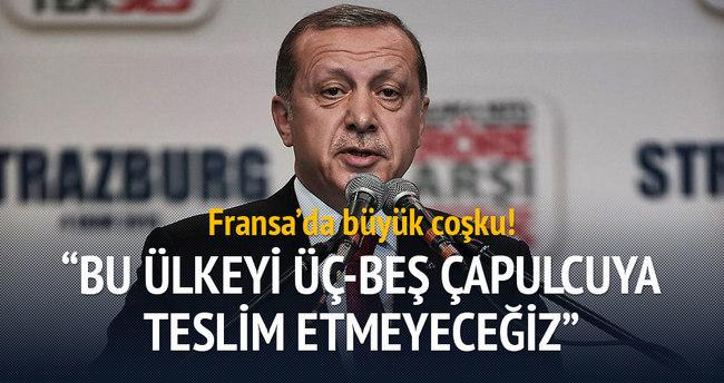 Erdoğan: Bu ülkeyi üç-beş çapulcuya teslim etmeyeceğiz