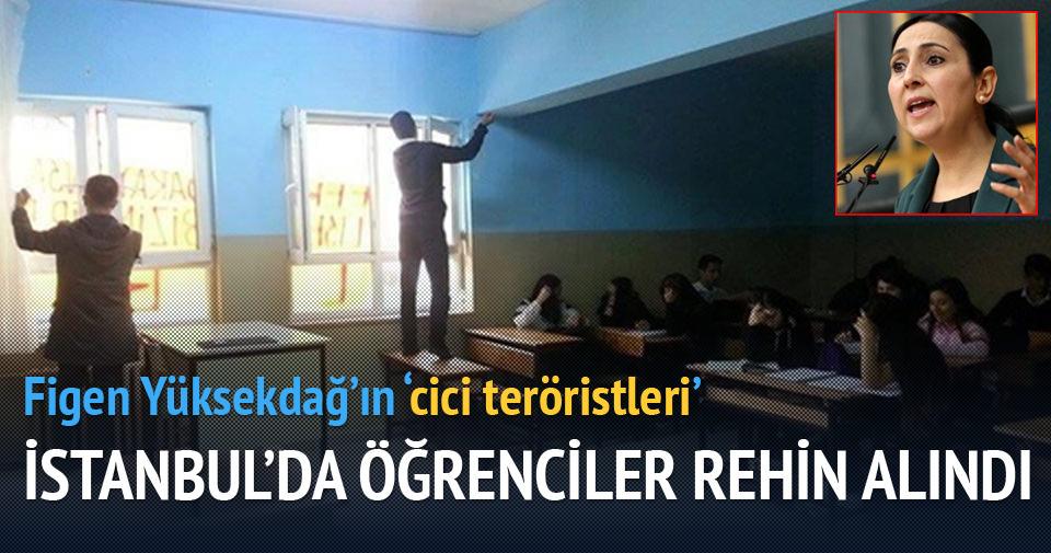 Teröristler İstanbul'da öğrencileri rehin aldı