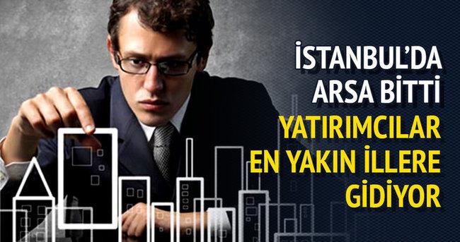İstanbul'da arsa bitti yatırımcı yakın illere gitti