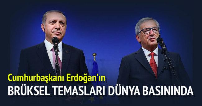 Cumhurbaşkanı Erdoğan'ın Brüksel temasları dünya basınında