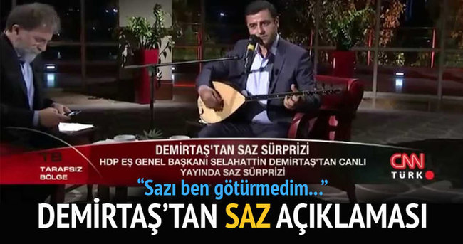 Selahattin Demirtaş'tan saz açıklaması!