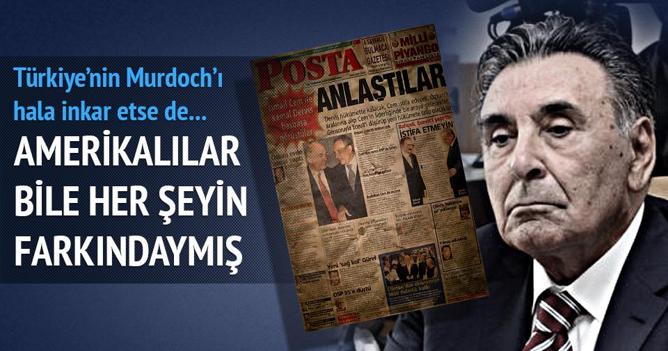 Türkiye'nin Murdoch'ı bunları da inkar et