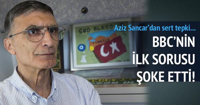 Aziz Sancar'a BBC'den şoke eden soru!