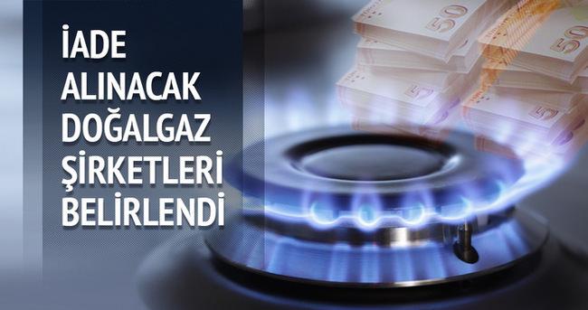İade alınacak doğalgaz şirketleri belirlendi
