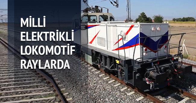 Milli elektrikli lokomotif raylarda