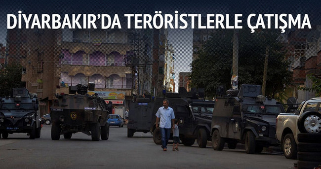 Diyarbakır'da teröristlerle çatışma