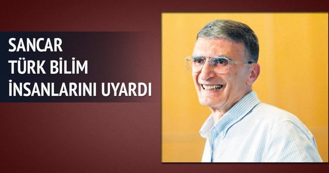 Prof. Sancar Türk bilim insanlarını uyardı: Türkiye'ye dönün