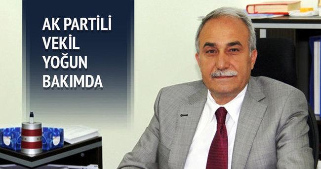 AK Parti Şanlıurfa Milletvekili Ahmet Eşref Fakıbaba yoğun bakımda