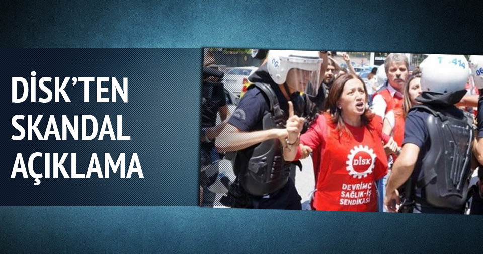 DİSK'ten polise skandal suçlama