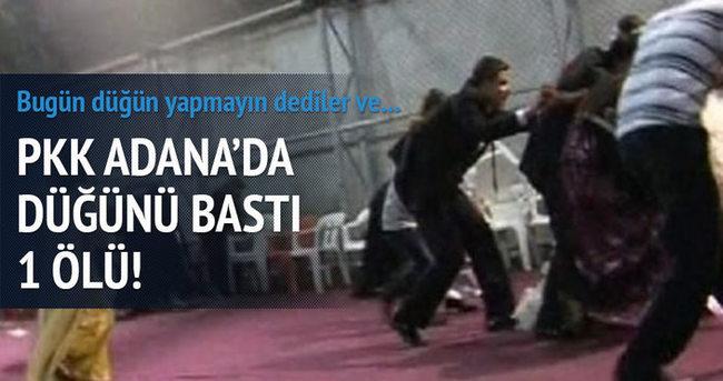 PKK Adana'da düğünü bastı: 1 ölü