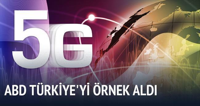 ABD 5G'de Türkiye'yi örnek aldı