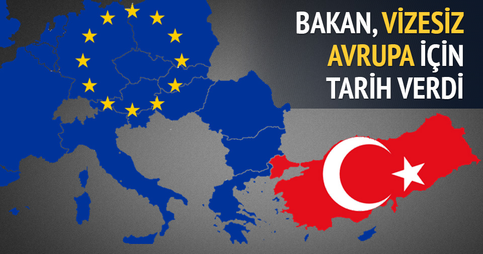 Bakan Çavuşoğlu vizesiz Avrupa için tarih verdi