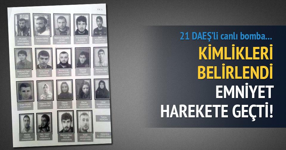 DAEŞ'in 21 bombacısı her yerde aranıyor