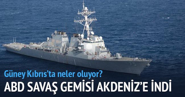 ABD savaş gemisini Güney Kıbrıs'a gönderdi!