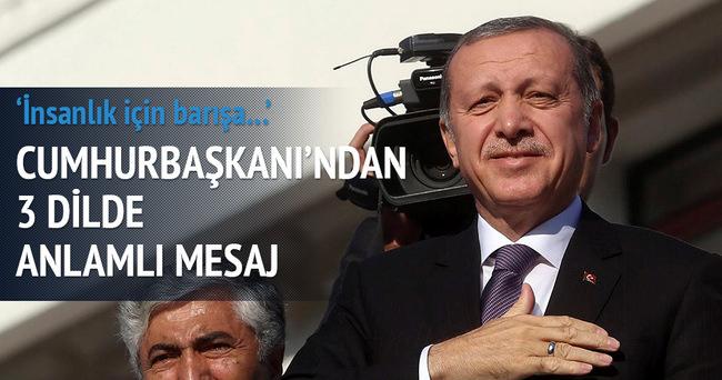 Cumhurbaşkanı'ndan üç dilde mesaj