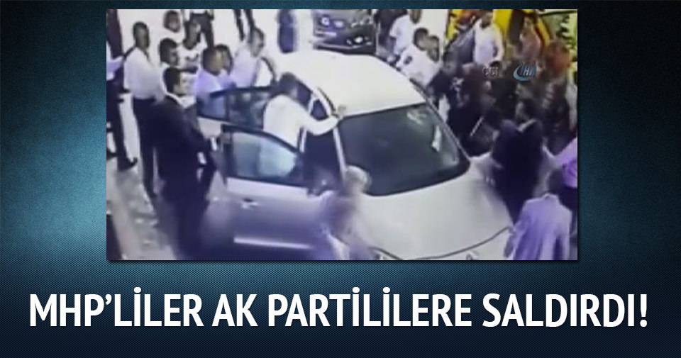 Mersin'de MHP'liler AK Partili gençleri böyle dövdü