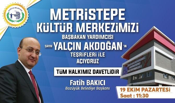 Metristepe Kültür Merkezi Yalçın Akdoğan'ın Katılacağı Törenle Hizmete Girecek