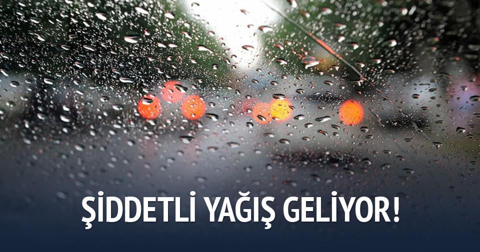 Kuvvetli ve şiddetli yağış geliyor!