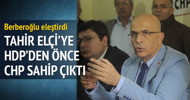 CHP Tahir Elçi'ye sahip çıktı