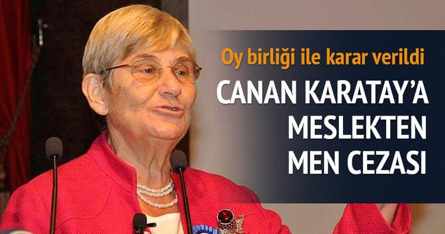 Canan Karatay'a meslekten men cezası