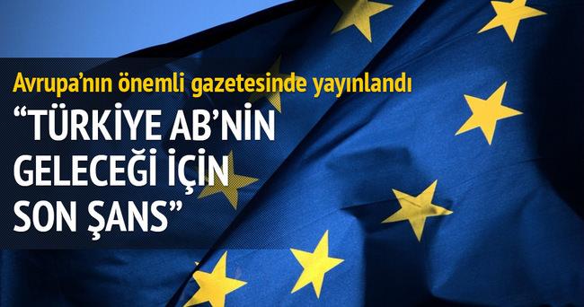 'Türkiye AB'nin geleceği için son şans'