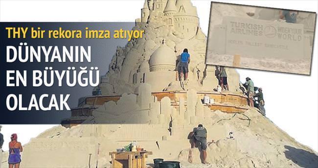 THY'den dünyanın en büyük kumdan kalesi