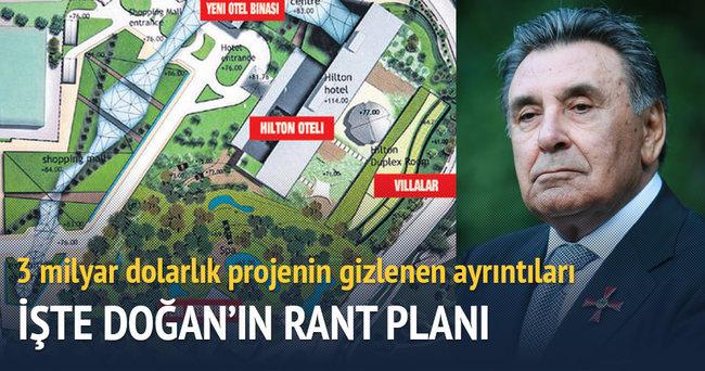 Doğan'ın 3 milyar dolarlık rant planı