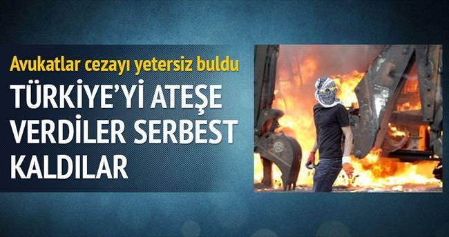 'Türkiye'yi ateşe verdiler serbest kaldılar'