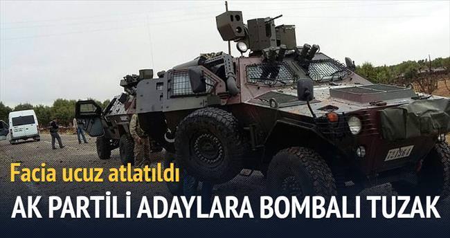 Facia ucuz atlatıldı AK Partili adaylara bombalı tuzak
