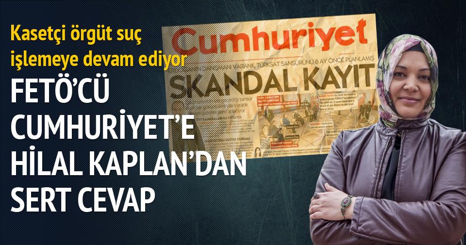 FETÖ'cü Cumhuriyet'e Hilal Kaplan'dan sert cevap