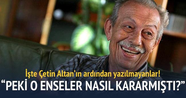 Yıldıray Oğur, Çetin Altan'ın ardından yazılmayanları yazdı