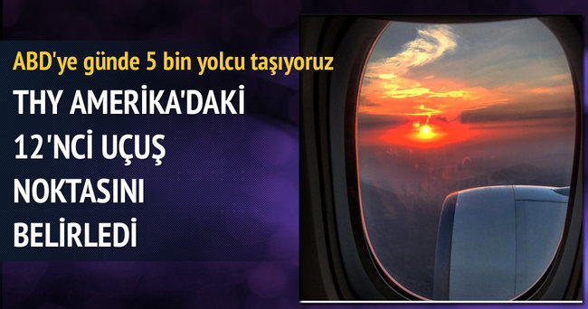 Türk Hava Yolları Miami'ye uçuşa geçti