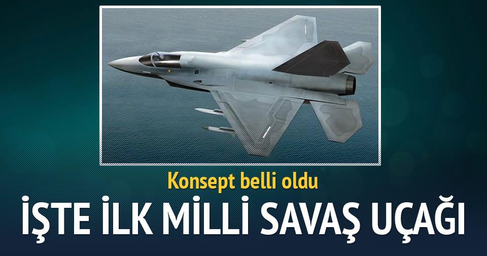İşte ilk milli savaş uçağı