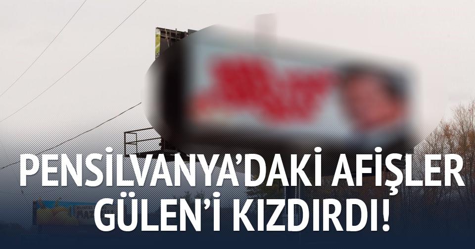 Pensilvanya'daki afişler Gülen'i kızdırdı