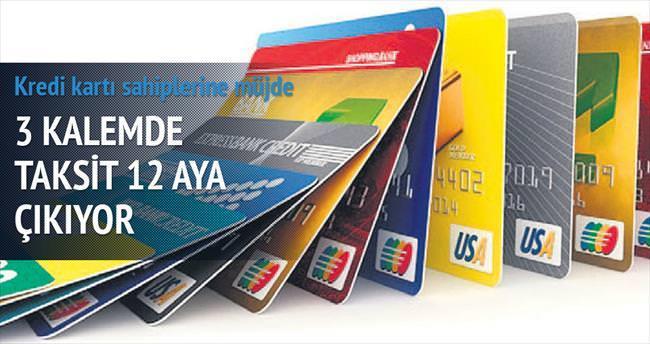 Kredi kartına taksit yeniden 12 ay oluyor
